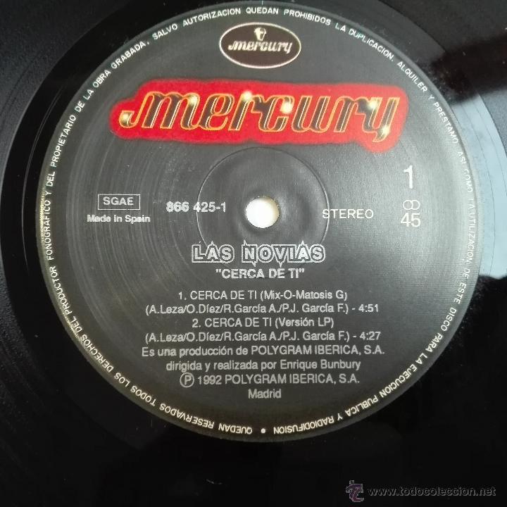 Discos de vinilo: LAS NOVIAS CERCA DE TI MAXI MERCURY 866 425-1 ESPAÑA 1992 ZARAGOZA BUNBURY FANGORIA BIG TOXIC - Foto 8 - 53887106
