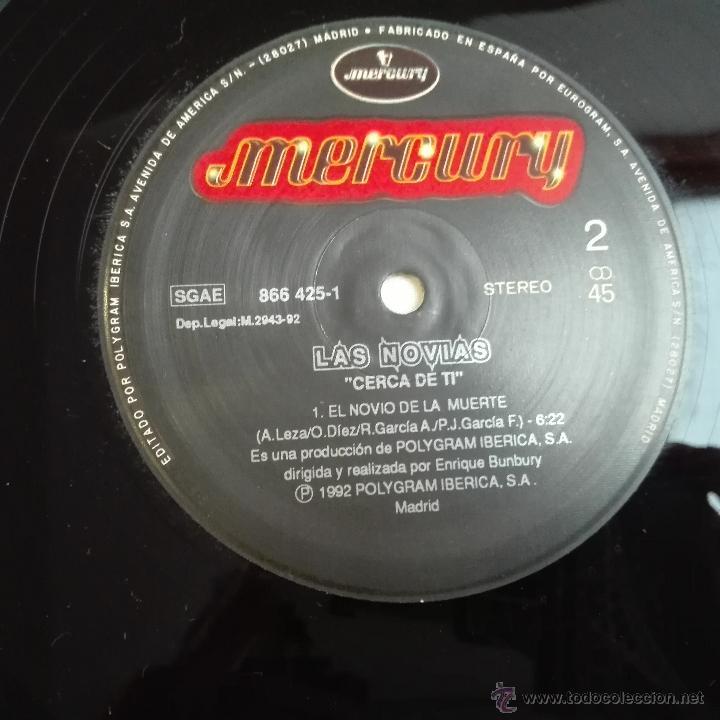 Discos de vinilo: LAS NOVIAS CERCA DE TI MAXI MERCURY 866 425-1 ESPAÑA 1992 ZARAGOZA BUNBURY FANGORIA BIG TOXIC - Foto 10 - 53887106