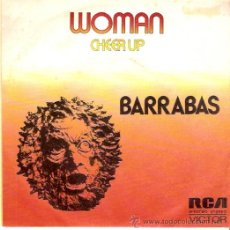 Discos de vinilo: SINGLE BARRABAS - WOMAN - CHEER UP. Lote 53888775