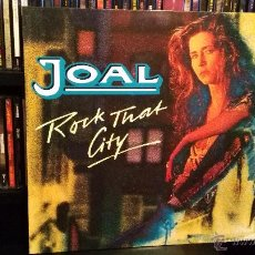 Discos de vinilo: JOAL - ROCK THAT CITY. Lote 53889335