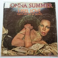 Discos de vinilo: DONNA SUMMER - I FEEL LOVE / CAN'T WE JUST SIT DOWN (AND TALK IT OVER) (1977). Lote 53893621