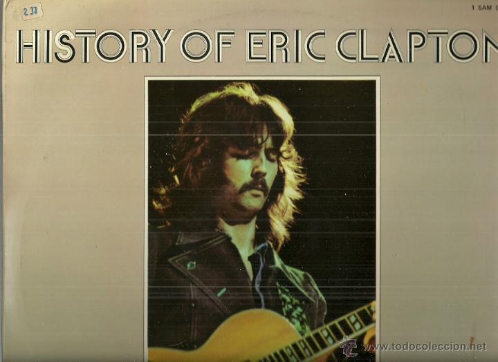 HISTORY OF ERIC CLAPTON LP PORTADA DOBLE (2 DISCOS) SELLO POLYDOR AÑO 1972 EDITADO EN ESPAÑA (Música - Discos - LP Vinilo - Pop - Rock - Extranjero de los 70)