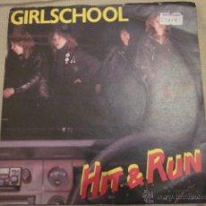 Discos de vinilo: GIRLSCHOOL - HIT & RUN - SN - EDICION INGLESA DEL AÑO 1981.. Lote 53915667