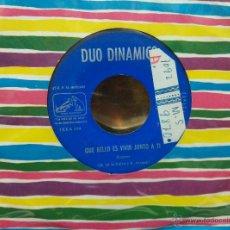 Discos de vinilo: DUO DINAMICO SG. QUISIERA SER+ QUE BELLO ES VIVIR JUNTO A TI. Lote 53942396