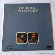 Discos de vinilo: PERE TAPIAS - OVIDI MONTLLOR . Lote 53944425