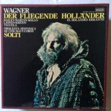 Discos de vinilo: WAGNER - DER FLIEGENDE HOLLANDER - BAILEY MARTIN KOLLO ORQUESTA SINFONICA DE CHICAGO SOLTI. Lote 53944885