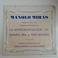 Discos de vinilo: MANOLO MIRAS - LA MATRIMONIACIÓN +3 1964 MIRMAN'S ORGANO HAMMOND YE-YE GALICIA GALIZA. Lote 53951626