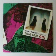 Discos de vinilo: DISCO SINGLE TAM TAM GO, AL CAER A TUS PIES. Lote 53954185