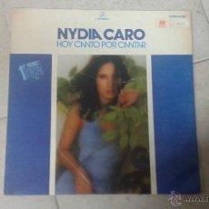 Discos de vinilo: NYDIA CARO - HOY CANTO POR CANTAR(1º PREMIO FESTIVAL DE LA OTI-74) . Lote 53962112