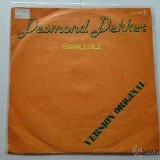 Discos de vinilo: DESMOND DEKKER - ISRAELITES (1969) / YOU CAN GET IT IF YOU REALLY WANT IT (REEDIC. PROMO 1980). Lote 53963281