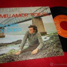 Disques de vinyle: ANDRES DO BARRO MEU AMOR/POIS EU... 7 SINGLE 1971 RCA VICTOR. Lote 53966977