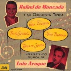 Disques de vinyle: RAFAEL DE MONCADA Y SU ORQUESTA TÍPICA, EP, TOROS DE ESPAÑA + 3, AÑO 1959. Lote 53970082