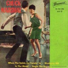Discos de vinilo: CHUCK MARSHAL AND THE TWIST - STARS, EP, WHEN THE SAINTS GO TWISTIN´IN + 3, AÑO 1962. Lote 53970500