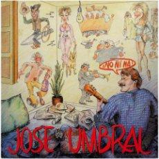Discos de vinilo: JOSÉ UMBRAL (JESÚS MOLL) – NO, NI NA - LP SPAIN 1988 - SOLERA DISCOS SOL-80802. Lote 187187853