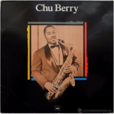 Discos de vinilo: CHU BERRY AND HIS STOMPY STEVEDORES – CHU - LP SPAIN 1989 - CBS/MAESTROS DEL JAZZ LSP 980673-1. Lote 53970803