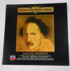 Discos de vinilo: HISTORIA DE LA MUSICA CLASICA Nº 16. GAETANO DONIZETTI. TDKDA11. Lote 53972057