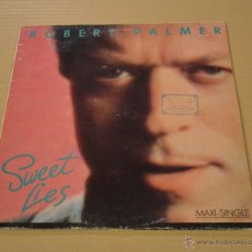 Discos de vinilo: ROBERT PALMER. SWEET LIES. MAXI SINGLE. ISLAND 1988. LITERACOMIC.. Lote 53977005