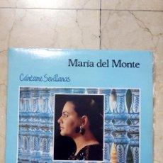 Discos de vinilo: LP MARÍA DEL MONTE - CÁNTAME SEVILLANAS - HORUS 1988.. Lote 53983059