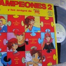 Discos de vinilo: CAMPEONES 2 Y TUS AMIGOS DE TELE 5 -LP 1991 -BUEN ESTADO. Lote 53988787