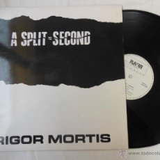 Discos de vinilo: A SPLIT SECOND : RIGOR MORTIS (MAXI SINGLE) 1987 RAYA 009. Lote 53998407