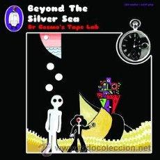 Discos de vinilo: DR COSMO'S TAPE LAB - BEYOND THE SILVER SEA (SUGARBUSH REC., SB014, LP, 2015) PSYCHEDELIC ROCK. Lote 54003029