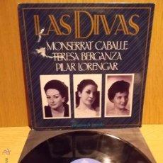 Discos de vinilo: LAS DIVAS. CABALLÉ / BERGANZA / LORENGAR. LP / ALHAMBRA - CALIDAD NORMAL **/**. Lote 54003318