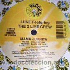 Luke Featuring The 2 Live Crew - Mama Juanita (maxi)