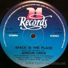 Discos de vinilo: THE JONZUN CREW ?– SPACE IS THE PLACE (MAXI). Lote 54003634