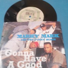 Discos de vinilo: MARKY MARK AND THE FUNKY BUNCH-GONNA HAVE A GOOD TIME SINGLE VINILO 1992. Lote 54004065