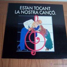 Discos de vinilo: LP ESTAN TOCANT LA NOSTRA COANÇÓ (EN EXCELENTE ESTADO) PICAP-1990. Lote 54004255