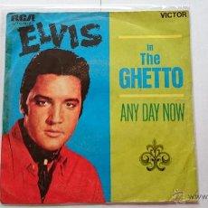 Dischi in vinile: ELVIS PRESLEY - IN THE GHETTO / ANY DAY NOW (1969). Lote 54004672