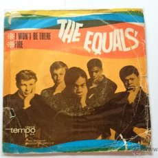 Vinyl-Schallplatten - THE EQUALS (EDDY GRANT) - I WON'T BE THERE / FIRE (1967) - 54005672