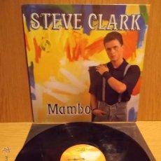 Discos de vinilo: STEVE CLARK. MAMBO. MAXI SINGLE / MAX MUSIC - 1987. BUENA CALIDAD. ***/***. Lote 54007370