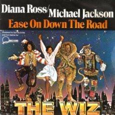 Discos de vinilo: SG MICHAEL JACKSON & DIANA ROSS : EASE ON DOWN THE ROAD ( DE LA PELICULA THE WIZ ) NUEVO. Lote 54018117