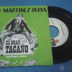 Discos de vinilo: PACO MARTINEZ SORIA DE LA OBRA EL GRAN TACAÑO SINGLE SELLO ARIOLA AÑO 1972 EDITADO EN ESPAÑA. Lote 54018583