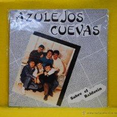 Dischi in vinile: AZULEJOS CUEVAS - SOBRE EL BALDOSIN - LP. Lote 54020187