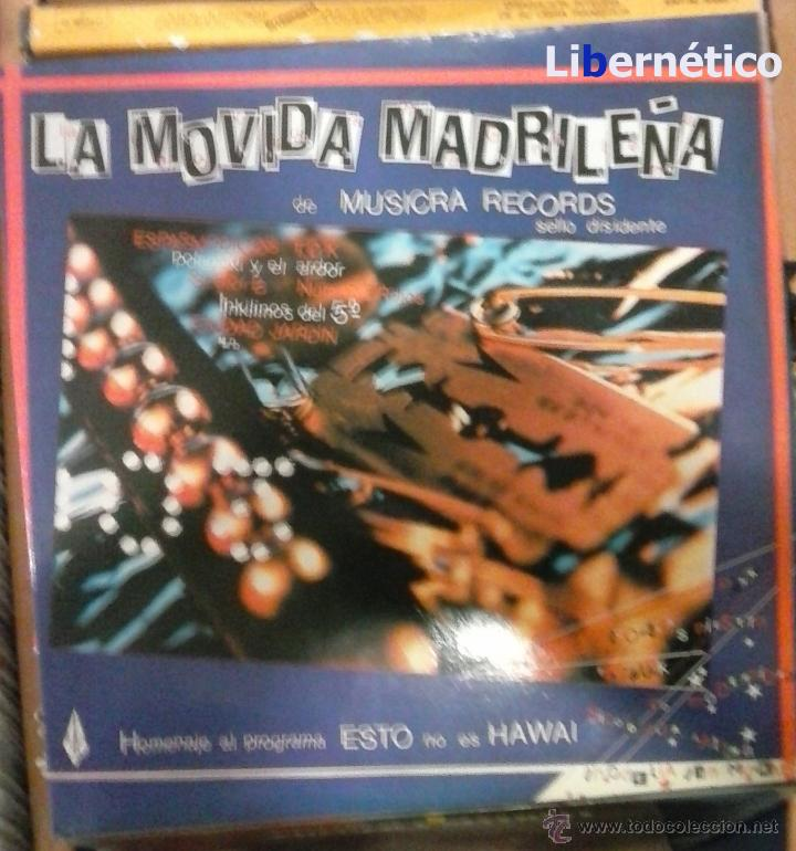 LA MOVIDA MADRILEÑA. LP MUSIKRA RECORDS 1984. EX, EX. (Música - Discos de Vinilo - EPs - Grupos Españoles de los 70 y 80)