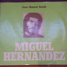 Discos de vinilo: JOAN MANUEL SERRAT - MIGUEL HERNANDEZ (EDICCIÓN PORTUGUESA - TECLA 1973). Lote 54024137