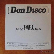 Discos de vinilo: SINGLE DE DON DISCO - BADER THAN BAD-PLASTIC SUGERY MIX. Lote 54027443