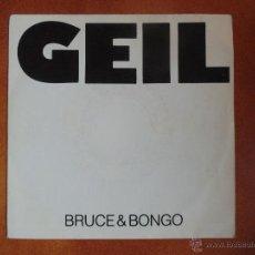 Discos de vinilo: SINGLE MUSICA DISCO TEMA GEIL-BRUCE BONGO-1986. Lote 54027466