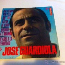 Discos de vinilo: JOSE GUARDIOLA EP VERGARA 1968 QUE TIEMPO TAN FELIZ/ MI RAZON DE VIVIR/ AYUDATE A TI MISMA/ DE AQUI. Lote 54028432