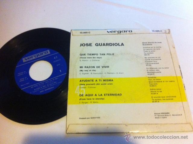 Discos de vinilo: JOSE GUARDIOLA EP VERGARA 1968 que tiempo tan feliz/ mi razon de vivir/ ayudate a ti misma/ de aqui - Foto 2 - 54028432