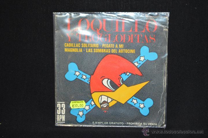 LOQUILLO Y LOS TROGLODITAS - CADILLAC SOLITARIO +3 - EP (Música - Discos de Vinilo - EPs - Grupos Españoles de los 70 y 80)