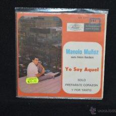 Discos de vinilo: MANOLO MUÑOZ - YO SOY AQUEL +3 - EP. Lote 54035353