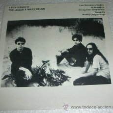 Discos de vinilo: VARIOS – A LITTLE TRIBUTE TO THE JESUS & MARY CHAIN - EP1995. Lote 54041876