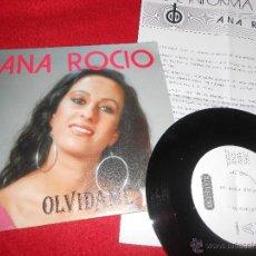 Discos de vinilo: ANA ROCIO OLVIDAME/TANGO 7 SINGLE 1992 DIAMANTE PROMO + HOJA PROMO EX. Lote 54044391