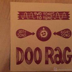 Discos de vinilo: DOO RAG: TWO TONES TO TUNE. Lote 54062827