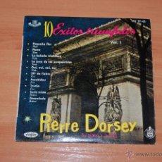 Discos de vinilo: EP DISCO VINILO PIERRE DORSEY 10 EXITOS TRIUNFALES VOLUMEN 1.. Lote 54062883