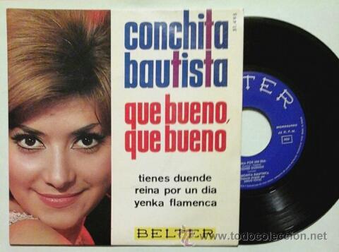 CONCHITA BAUTISTA -EP- QUE BUENO QUE BUENO OR SPAIN 60'S (Música - Discos de Vinilo - EPs - Solistas Españoles de los 50 y 60)