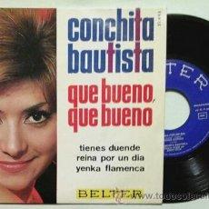 Discos de vinilo: CONCHITA BAUTISTA -EP- QUE BUENO QUE BUENO OR SPAIN 60'S. Lote 54066727